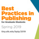 Best Practices in Publishing for Graduate Students