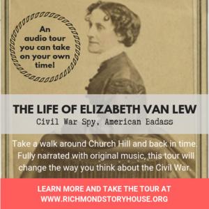 Elizabeth Van Lew Downloadable Walking Tour - Richmond