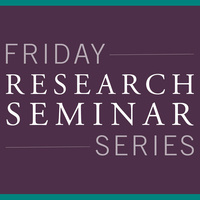 Friday Research Seminar Series: MSBS Students
