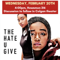 Movie Screening:  The Hate U Give with Panel Discussion