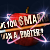 Are you smarter than a Porter?