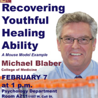 "Brown Bag Lecture: ""Effective Recovery of Youthful Healing: a mouse model"" with Dr. Michael Blaber"