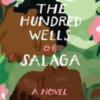 Writers LIVE: AyeshaHarrunaAttah, The Hundred Wells of Salaga