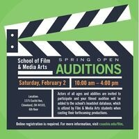 School of Film & Media Arts Spring Open Auditions - Cleveland State