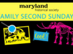 """Family Second Sundays"" Passport to Maryland"
