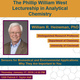 The Phillip William West Lectureship in Analytical Chemistry