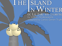The Island in Winter or, La Isla en Invierno