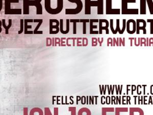 Jerusalem by Jez Butterworth at Fells Point Corner Theatre
