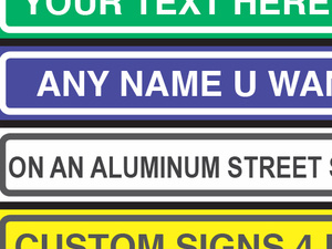 Make Your Own Street Signs