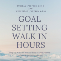 Goal Setting Walk In Hours | Center for Academic Success