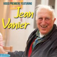 Jean Vanier: Revelations of Love