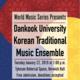 WMS: Dankook University Korean Traditional Music Ensemble