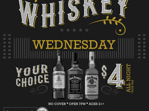 Whiskey Wednesday! Jameson, Jack Daniels & Jim Beam Just $4!