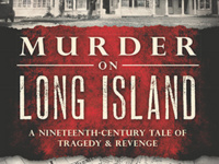 Winter Lecture Series: Murder on Long Island