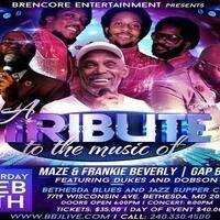 A Tribute to the Music of Maze & Frankie Beverly and The Gap Band