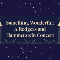 Something Wonderful: A Rodgers and Hammerstein Concert