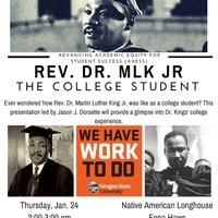 Rev. Dr. MLK, Jr.-- The College Student