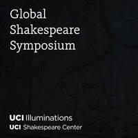 Global Shakespeare Symposium