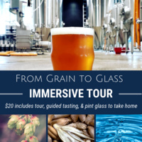 From Grain to Glass: Immersive Tour!