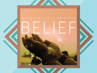 """""""Belief"""" Docuseries - A Good Life"""