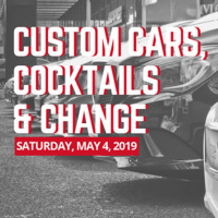 Custom Cars, Cocktails & Change