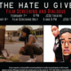 """""""The Hate U Give"""" Film Screening and Dialogue"""