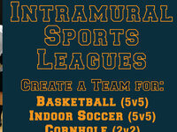 Basketball (5v5), Indoor Soccer (5v5), Cornhole (2v2) registration deadline