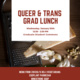 Queer + Trans Graduate Student Lunch