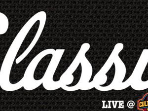 Classic LIVE AT Cult Classic