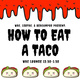 How to Eat a Taco
