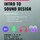 Intro to Sound Design