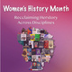 Women's History Month: Reclaiming Herstory Across Disciplines