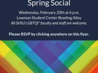 SHSU LGBTQI* Faculty/Staff Network Spring Social