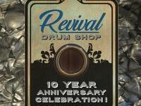 Revival Drum Shop 10 Year Anniversary Celebration