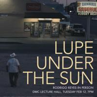 Film/Video Presents: Lupe Under the Sun by Rodrigo Reyes
