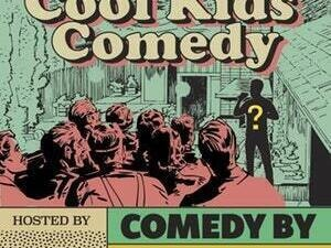Cool Kids Comedy
