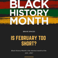 Brave Spaces: Is Feb too short?