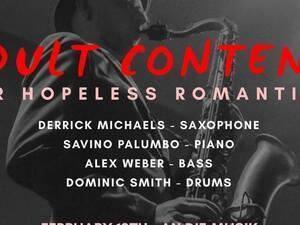 Derrick Michaels presents Adult Content for Hopeless Romantics