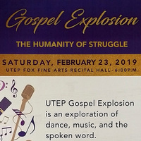 UTEP Gospel Explosion: The Humanity of Struggle