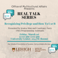 Real Talk Series: Recognizing Privilege and How To Use It | Multicultural Affairs