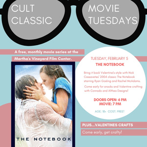 Cult Classic Movie Tuesdays: The Notebook - Martha's Vineyard Calendar