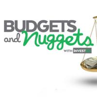 Budgets & Nuggets