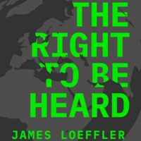 """James Loeffler, """"The Right to Be Heard – Jews, Human Rights, and Global Democracy"""""""