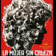 "Latino and Latin American Studies Lecture Series—""The Headless Woman"""