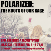 TPU Presents: Polarized--The Roots of Our Rage.