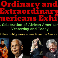 Ordinary and Extraordinary Americans Exhibit