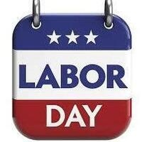 Midway District Offices CLOSED - LABOR DAY HOLIDAY