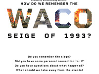 How Do We Remember The Waco Seige of 1993?