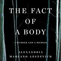 Law Library Book Club Discussion: 'The Fact of a Body: A Murder and a Memoir' by Alexandria Marzano-Lesnevich