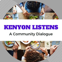 Kenyon Listens: A Community Dialogue